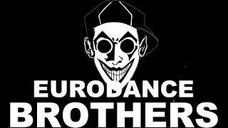 Eurodance Brothers - DJ Omega # Zone And Techno 90s