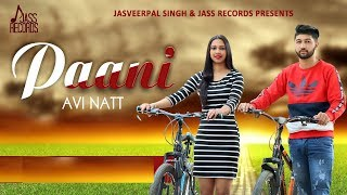 Paani | Releasing worldwide 22 02 2019 | Avi Natt | Teaser | New Punjabi Song 2019