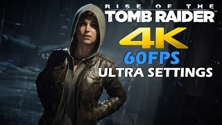 Rise of The Tomb Raider PC - Ultra Settings 4K 60FPS Gameplay Walkthrough Preview