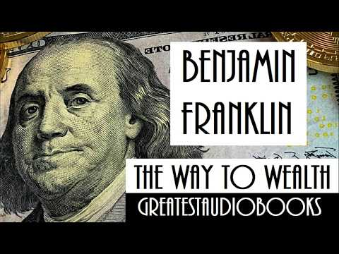 THE WAY TO WEALTH by Benjamin Franklin - FULL AudioBook | GreatestAudioBooks V2