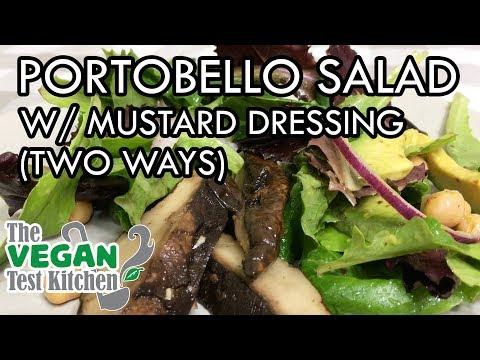 roasted-portobello-salad-w/-spicy-mustard-dressing-&-maple-mustard-dressing-|-the-vegan-test-kitchen