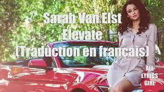Sarah Van Elst - Elevate | Traduction Français