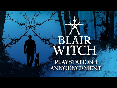 Blair Witch - PlayStation 4 Announcement