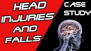 Head Injuries and Falls - A Nursing Case Study