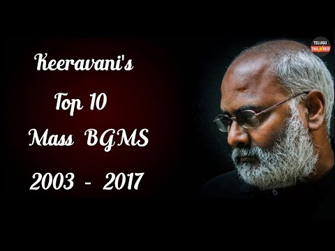 Top 10 Mass BGMS of Keeravani