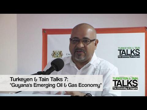 Turkeyen & Tain Talks 7: Guyana's Emerging Oil & Gas Economy | Suresh Narine pt. 6