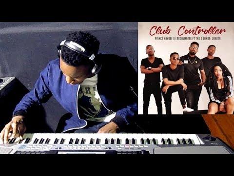 Prince Kaybee & LaSoulMates ft TNS & Zanda Zakuza Club Controller Piano Cover