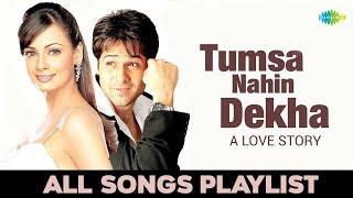 Tumsa Nahin Dekha A Love Story | Audio Jukebox | Emraan Hashmi | Dia Mirza | Nadeem-Shravan | Sameer