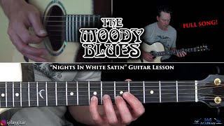 The Moody Blues - Nights In White Satin Guitar Lesson