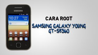 Cara Root Samsung Galaxy Young GT-S5360