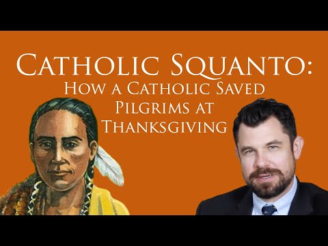 How a Catholic Saved the Pilgrims at Thanksgiving