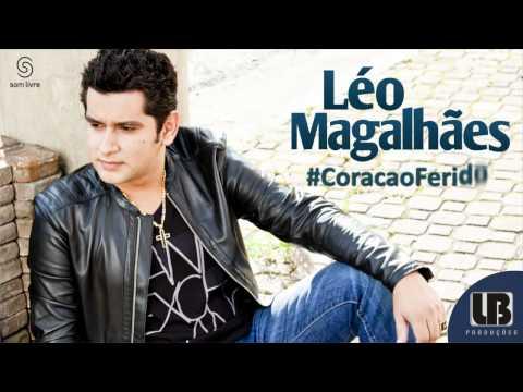 Coração Ferido - Léo Magalhães OFICIAL