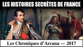 Les Histoires Secrètes de France - Les Chroniques d'Arcana #8