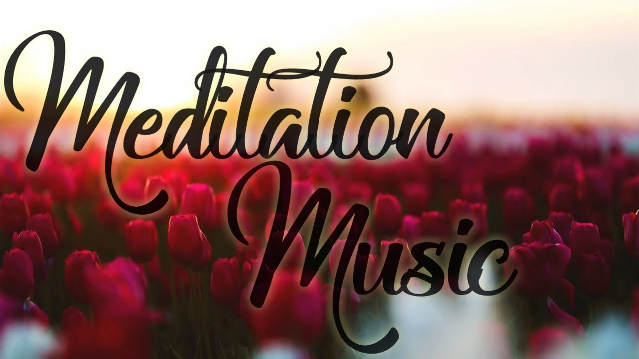 Meditation Music  Relaxation Music, Depression, Anxiety ...