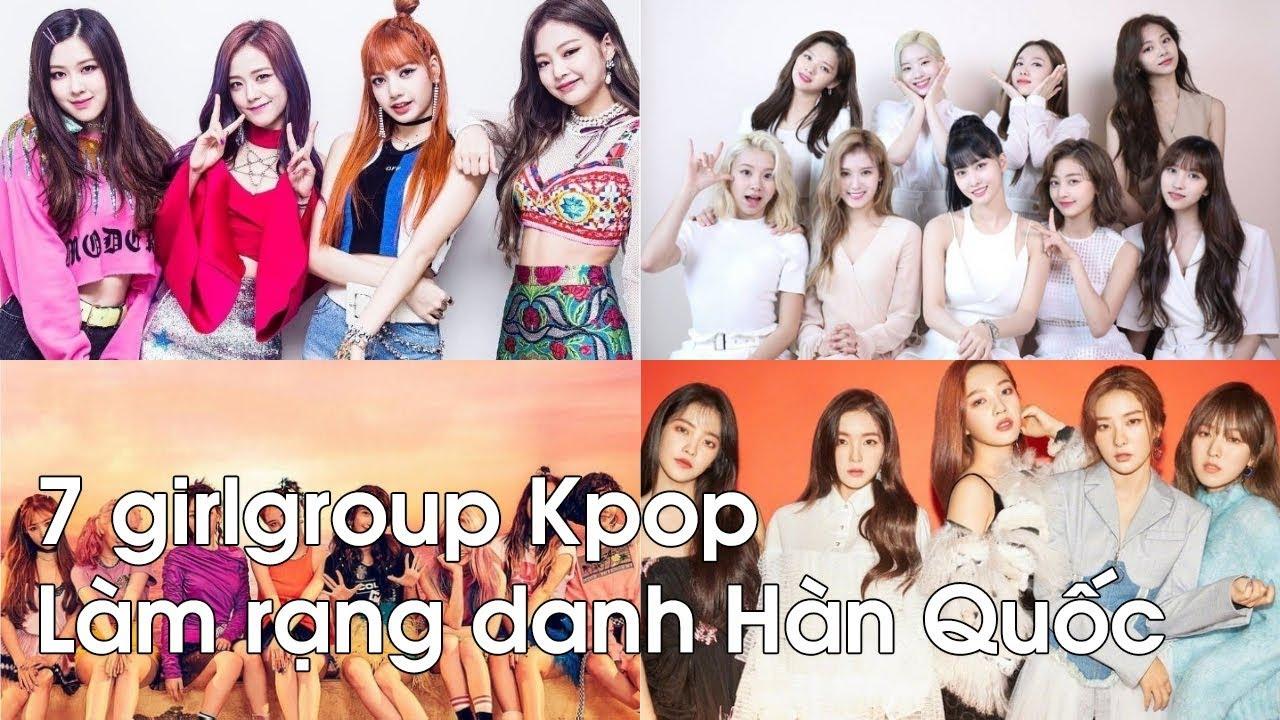 BXH Top 7 nhóm nhạc nữ Kpop
