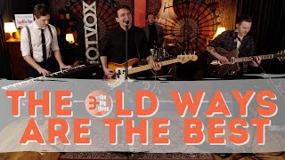 The Big Three - The Old Ways Are The Best (Live Rock and Roll At The Cargo Rooms)