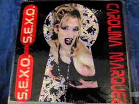 Carolina Marquez -- S.E.X.O. (Latin Version)