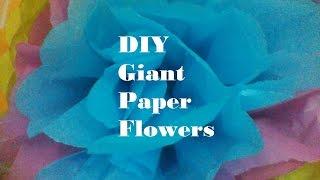 DIY Giant Paper Flowers