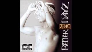 2Pac - My Block - Better Dayz (Nitty remix)