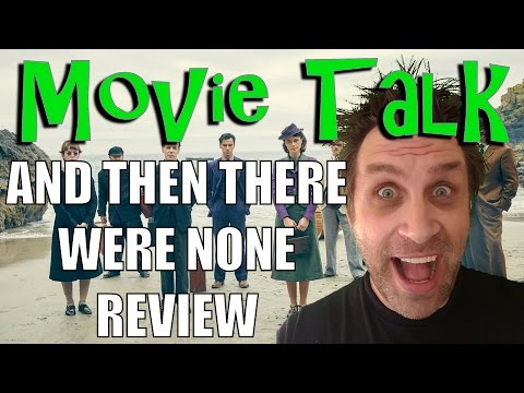 Movie Talk - And Then There Were None (2015) review