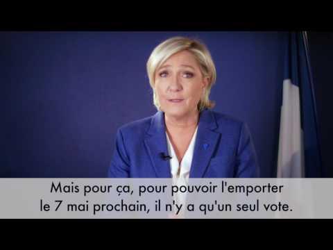 Marine Le Pen : « Le 23 avril, ne vous trompez pas ! » |Marine 2017