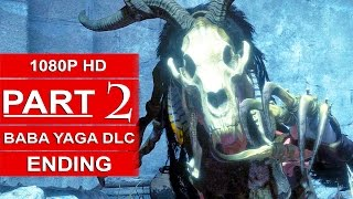 Rise Of The Tomb Raider Baba Yaga ENDING Gameplay Walkthrough Part 2 Temple Of The Witch DLC