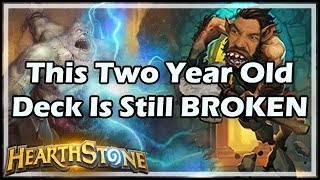 [Hearthstone] This Two Year Old Deck Is Still BROKEN