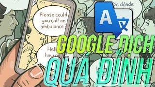 Dịch trực tiếp mọi ngôn ngữ sang tiếng Việt với Google Dịch