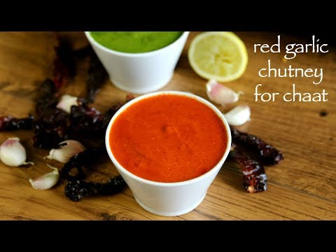 Red Chutney Recipe For Chaat - Chilli Garlic Chutney - Red Garlic Chutney