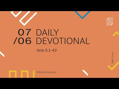 Daily Devotion with Matt Carvel // Acts 5:1-42 Cover Image