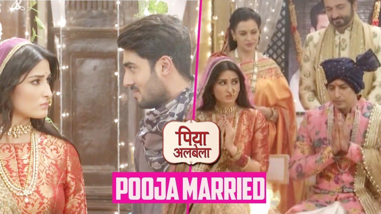 Piya Albela : Pooja Gets Married To Arjun, Naren Makes An Entry | Sheen IV
