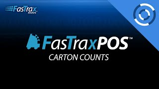 How To Set Up & Utilize Carton Counts | FasTrax POS