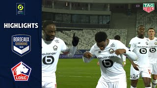 FC GIRONDINS DE BORDEAUX - LOSC LILLE (0 - 3) - Highlights - (GdB - LOSC) / 2020-2021