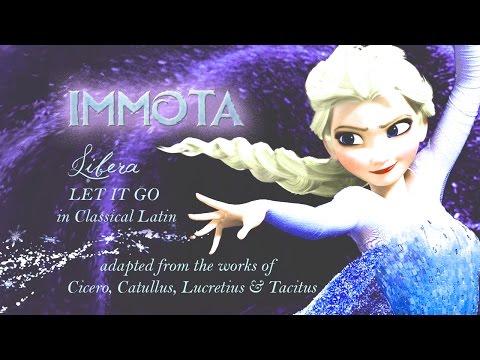 Frozen - Libera (Let it Go - CLASSICAL LATIN)