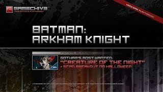 Batman: Arkham Knight (PS4) Gamechive (Gotham's Most Wanted: Creature of the Night) [NS+]