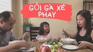 Vợ Việt Chồng Tây ăn Gỏi gà xé phay và cháo gà !