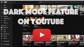 How to Enable Dark Mode in YouTube on Mac or Windows PC