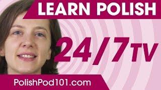 Learn Polish 24/7 with PolishPod101 TV