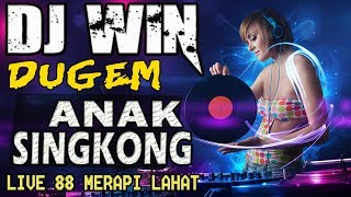 DJ ANAK SINGKONG - 🔴 - OT WIN MERAPI 88 LAHAT
