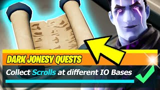 Collect Scrolls at different IO Bases & SCROLLS Locations (Fortnite)