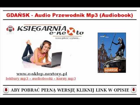 GDAŃSK - Przewodnik Audio Mp3 (Audiobook) - Do słuchania podczas wycieczki!
