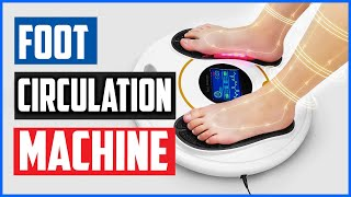 Top 5 Best Foot Circulation Machine Reviews In 2020