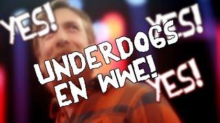 UNDERDOGS en WWE | TripleLunatico (resubido)
