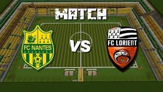 Match de foot sur minecraft n°7 : FC Nantes - FC Lorient