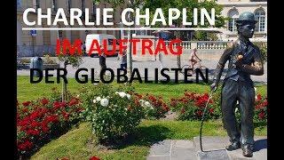 Charlie Chaplin im Auftrag der Globalisten