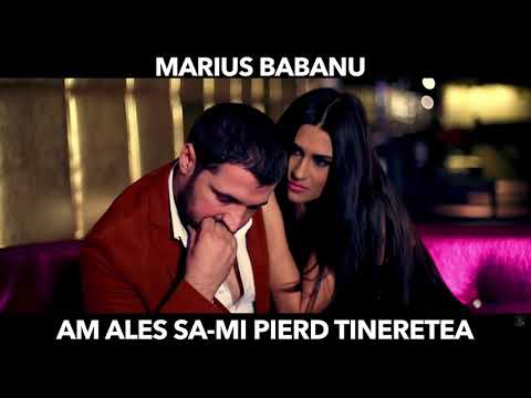 Marius Babanu - Am ales sa-mi pierd tineretea [ Oficial Audio ] New Live 2017
