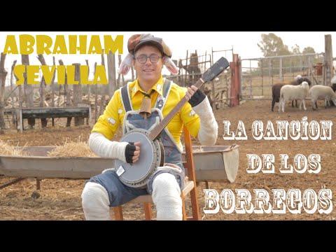 Abraham Sevilla - La canción de los borregos 2020