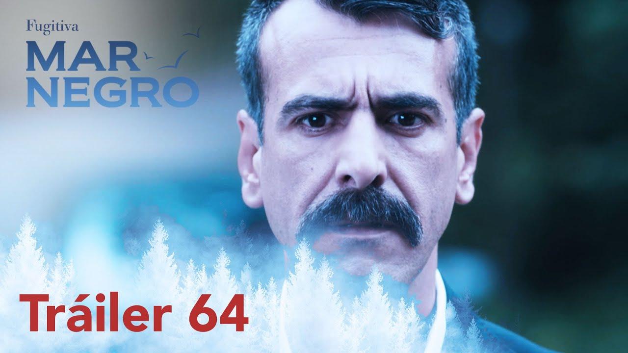 ¡Mar negro mañana estará con ustedes con su capítulo 64! | Fugitiva