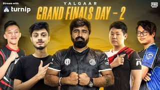 YALGAAR || GRAND FINALS Day 2 ||  CHARITY STREAM || FT. TSM,IND,ZEUS,DRS,FS,DE, EX and many more!!