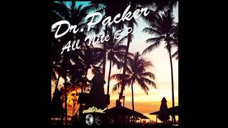 Dr Packer - Everlasting - DJ OzYBoY 2018 Marrs Edit